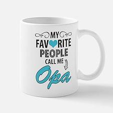 My Favorite People Call Me Opa Mugs
