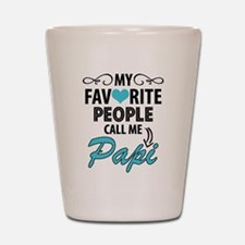 My Favorite People Call Me Papi Shot Glass