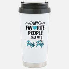 My Favorite People Call Me Pop Pop Travel Mug