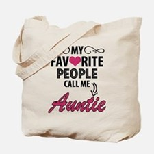 My Favorite People Call Me Auntie Tote Bag