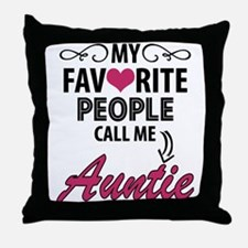 My Favorite People Call Me Auntie Throw Pillow