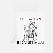 Keep Saturn in Saturnalia Greeting Cards