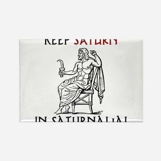 Keep Saturn in Saturnalia Magnets