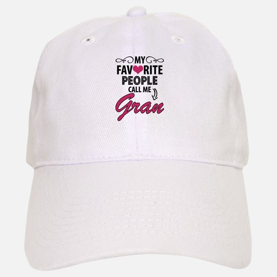 My Favorite People Call Me Gran Baseball Baseball Baseball Cap
