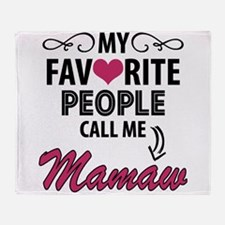 My Favorite People Call Me Mamaw Throw Blanket
