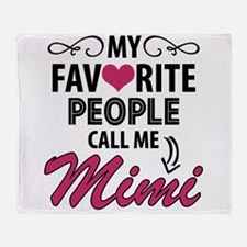 My Favorite People Call Me Mimi Throw Blanket