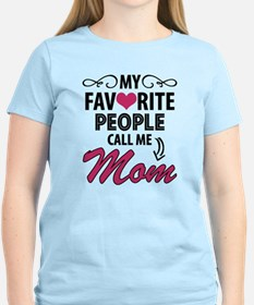 My Favorite People Call Me Mom T-Shirt