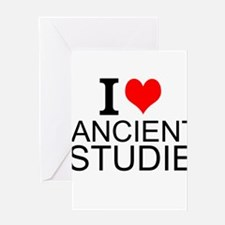 I Love Ancient Studies Greeting Cards