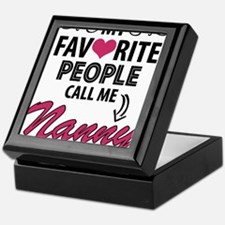 My Favorite People Call Me Nanny Keepsake Box