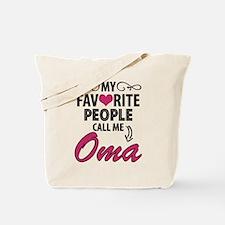 My Favorite People Call Me Oma Tote Bag