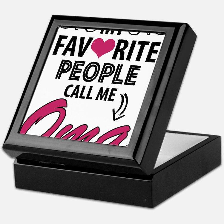 My Favorite People Call Me Oma Keepsake Box