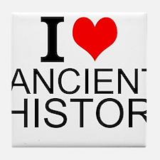 I Love Ancient History Tile Coaster