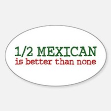 Half Mexican Oval Decal
