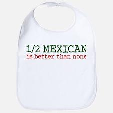 Half Mexican Bib