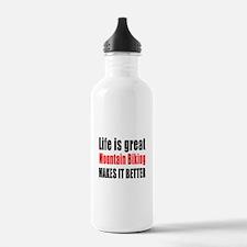 Life is great Mountain Water Bottle