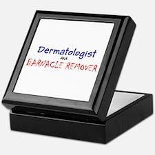 Dermatologist AKA Barnacle Remover Fr Keepsake Box