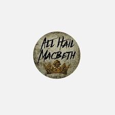 All Hail Macbeth Mini Button