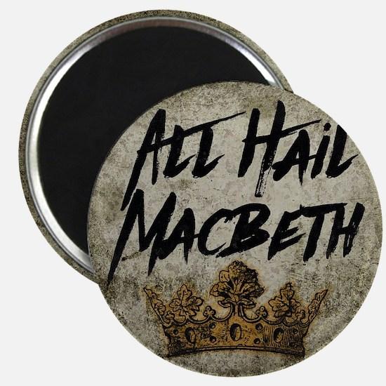 All Hail Macbeth Magnets