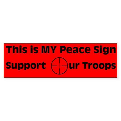 MY Peace Sign..... Bumper Sticker