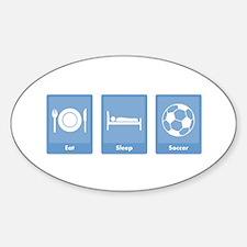 Eat Sleep Soccer Oval Decal