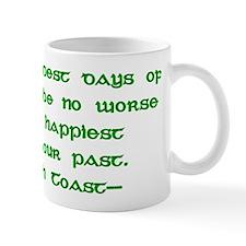 Irish Toast Happy & Sad 4 Mug
