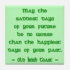 Irish Toast Happy & Sad Tile Coaster