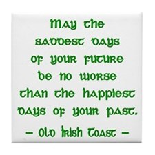 Irish Toast Happy & Sad 3 Tile Coaster