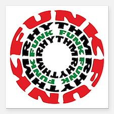 """Funk Rhythm Funk Funk Rhythm Square Car Magnet 3"""""""