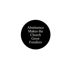Abstinence Mini Button