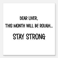 "Dear Liver Square Car Magnet 3"" x 3"""