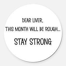 Dear Liver Round Car Magnet