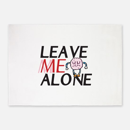 Leave me alone 5'x7'Area Rug
