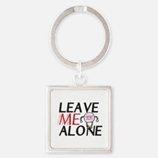 Leave me alone Keychains