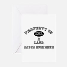 Property of a Land Based Engineer Greeting Cards (