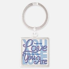 Teach Only Love Square Keychain Keychains