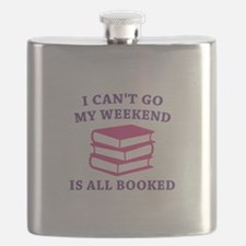 My Weekend Is All Booked Flask
