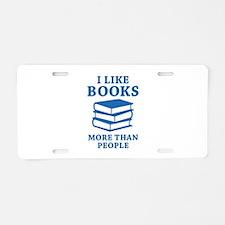I Like Books Aluminum License Plate