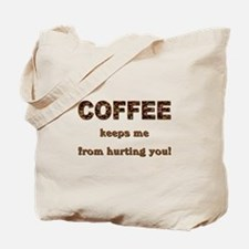 COFFEE KEEPS ME... Tote Bag