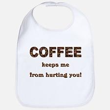 COFFEE KEEPS ME... Bib