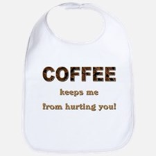 COFFEE KEEPS ME... Bib