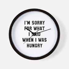 I'm Sorry For What I Said Wall Clock