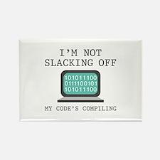 I'm Not Slacking Off Rectangle Magnet