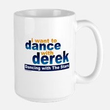 I Want To Dance With Derek MugMugs