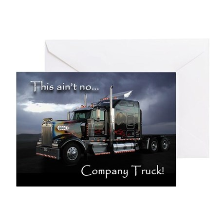 Ain't No Company Truck Greeting Card