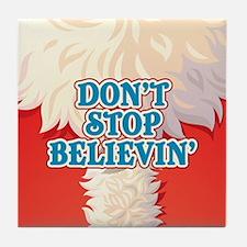 Don't Stop Believin' Tile Coaster