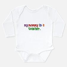 World%27s greatest mommy Long Sleeve Infant Bodysuit