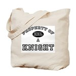 Property of a Knight Tote Bag