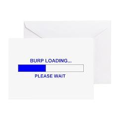 BURP LOADING... Greeting Card