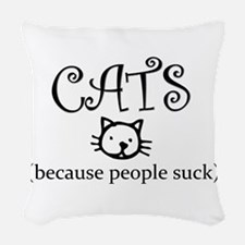 Cats because people suck Woven Throw Pillow