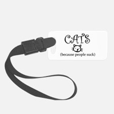 Cats because people suck Luggage Tag